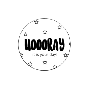 Sticker Hooray it is your day